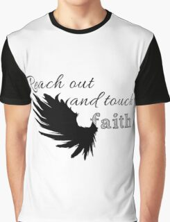 Reach out and touch faith Graphic T-Shirt