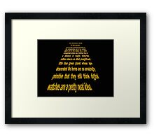 Hitchhiker's Guide to a Galaxy Far, Far Away... Framed Print