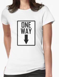 One way sign Womens Fitted T-Shirt