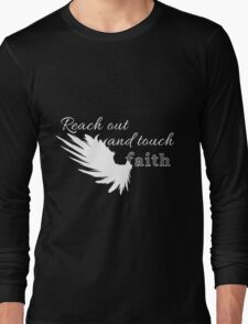 Reach out and touch faith -white Long Sleeve T-Shirt