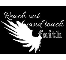 Reach out and touch faith -white Photographic Print