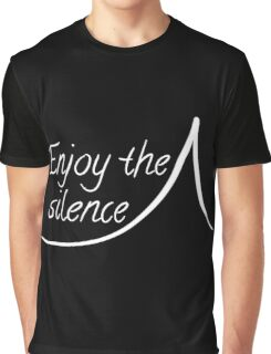 Enjoy the silence -white Graphic T-Shirt