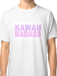 Kawaii Badass Classic T-Shirt