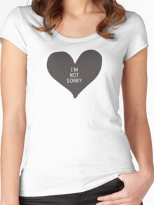 """""""I'm not sorry"""" (print inside heart) Women's Fitted Scoop T-Shirt"""