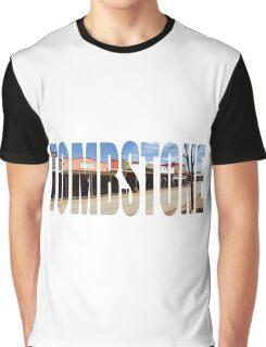 Tombstone Arizona. Graphic T-Shirt