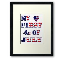 My  first 4th of July-  Art + Products Design  Framed Print