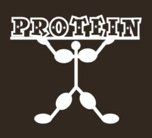 PROTEIN PROTEIN PROTEIN by Colleen2012