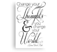 Change Your Thoughts Quote Canvas Print