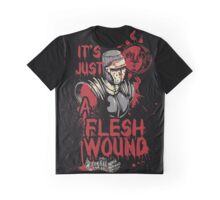It's Just a Flesh Wound Graphic T-Shirt