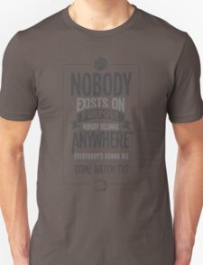 Rick & Morty; Nobody exists on purpose... (White/Light Grey Version) Unisex T-Shirt