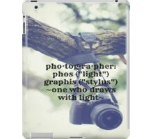 Photographer Definition iPad Case/Skin