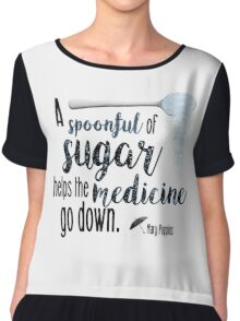 A spoonful of sugar- Mary Poppins Chiffon Top