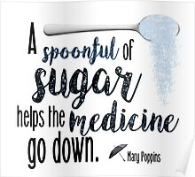A spoonful of sugar- Mary Poppins Poster