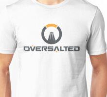 Oversalted Unisex T-Shirt