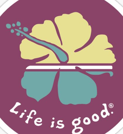 Life is Good Sticker