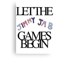 Jimmy Jab Games Canvas Print