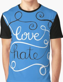 Love Hate Graphic T-Shirt