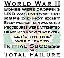 World War II EOD - Initial Success or Total Failure Photographic Print