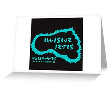 GISHWHES Team Illusive Yetis Greeting Card