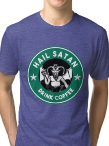 Hail Satan... Drink Coffee! Red Coffee Cup Design with the Devil Tri-blend T-Shirt