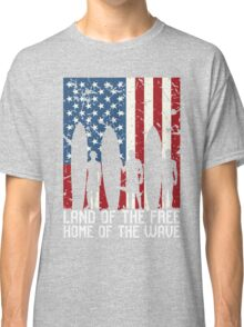 Land Of The Free Home Of The Wave, Surfer Quote National Surf Day Classic T-Shirt