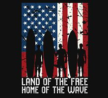 Land Of The Free Home Of The Wave, Surfer Quote National Surf Day Unisex T-Shirt