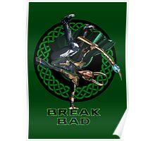 Break Bad (Dance of Mischief) Poster