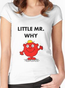 Mr Why Women's Fitted Scoop T-Shirt