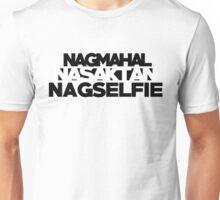 """""""Nasaktan"""" DEEP SHIrT Unisex T-Shirt"""