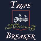 Trope Breaker - Death to the Monomyth by electrasteph