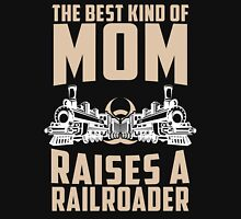 The Best Kind Of Mom Raises A Railroader Women's Fitted Scoop T-Shirt