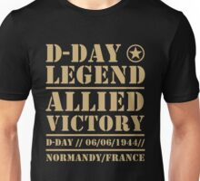 D Day Legend Allied Victory Normandy France Unisex T-Shirt