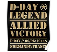 D Day Legend Allied Victory Normandy France Poster