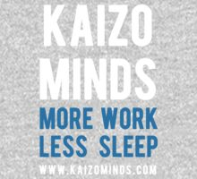 Kaizo Minds - More Work, Less Sleep (Blue) by LewisJFC