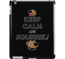 Keep Calm and SQUIRREL iPad Case/Skin