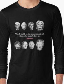 Arc of History 2016 Long Sleeve T-Shirt