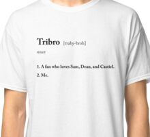 TRIBRO definition Classic T-Shirt