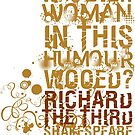 Richard III Wooed Quote (Colour) by Sally McLean