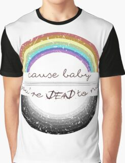 Dead To Me Graphic T-Shirt