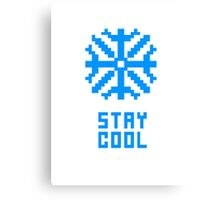 Stay Cool Canvas Print