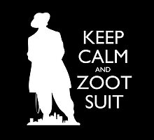 Keep Calm & Zoot Suit - El Pachuco (black) by olmosperfect