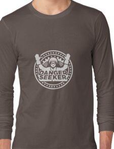 Danger Seeker - Gefahrensucher Long Sleeve T-Shirt