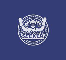 Danger Seeker - Gefahrensucher Unisex T-Shirt