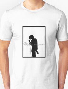 // Don't You Mind // Unisex T-Shirt