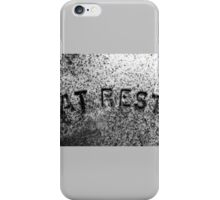 At Rest, We Hope iPhone Case/Skin