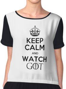 Keep Calm Watch GoT Chiffon Top
