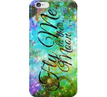 FLY ME TO THE MOON, REVISITED Abstract Acrylic Galaxy Space Cosmic Hipster Typography Painting iPhone Case/Skin