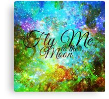 FLY ME TO THE MOON, REVISITED Abstract Acrylic Galaxy Space Cosmic Hipster Typography Painting Canvas Print