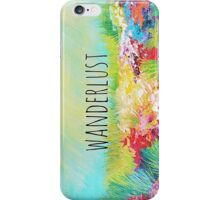 WANDERLUST Colorful Abstract Floral Nature Hipster Typography Adventure Painting iPhone Case/Skin