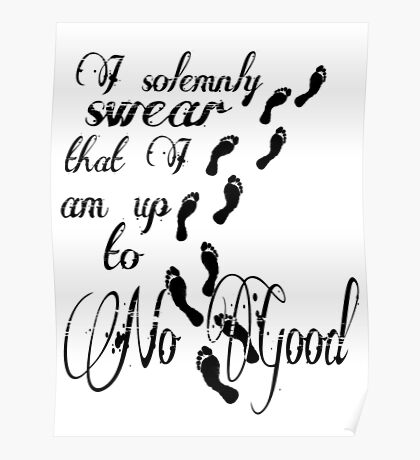 I Solomnly Swear... Poster